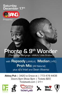 Phonte & 9th Wonder at Abbey's Pub, Chicago IL | Dec 17, 2011
