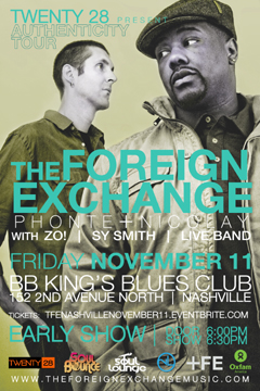 The Foreign Exchange's Authenticity Tour at BB King's Blues Club, Nashville TN | Nov 11, 2011