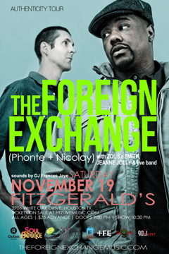 The Foreign Exchange's Authenticity Tour at Fitzgerald's, Houston TX | Nov 19, 2011