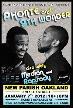 Phonte & 9th Wonder at The New Parish, Oakland CA | Jan 7, 2012