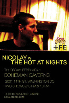 Nicolay with The Hot At Nights at Bohemian Caverns, Washington DC | Feb 2, 2012