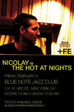 Nicolay with The Hot At Nights at Blue Note Jazz Club, New York NY | Feb 3, 2012